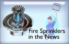 Fire Sprinklers in the News!
